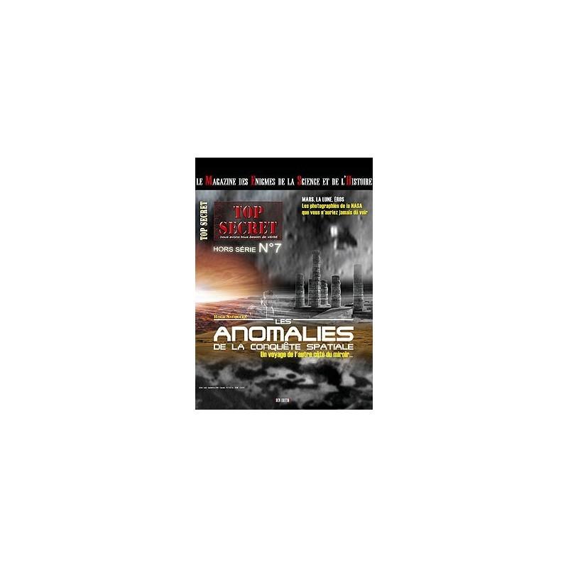 HORS-SERIE n°07 - Les anomalies de la conquête spatiale