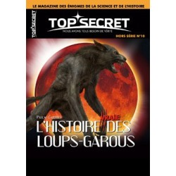 HORS-SERIE n°10 - L'Histoire vraie des loups-garous